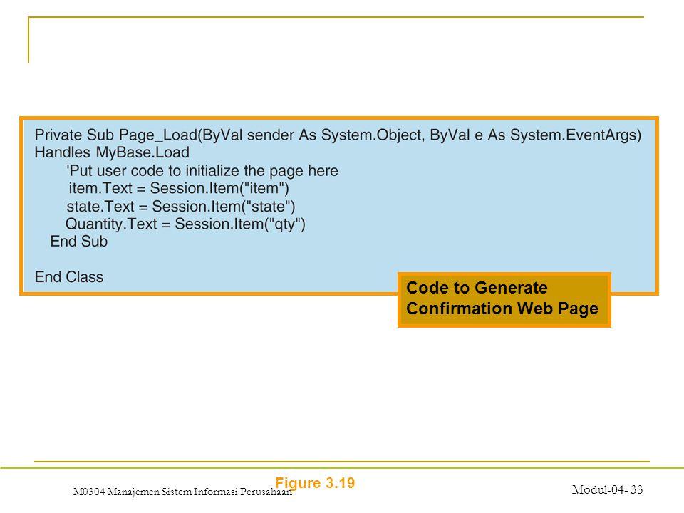 M0304 Manajemen Sistem Informasi Perusahaan Modul-04- 33 Figure 3.19 Code to Generate Confirmation Web Page