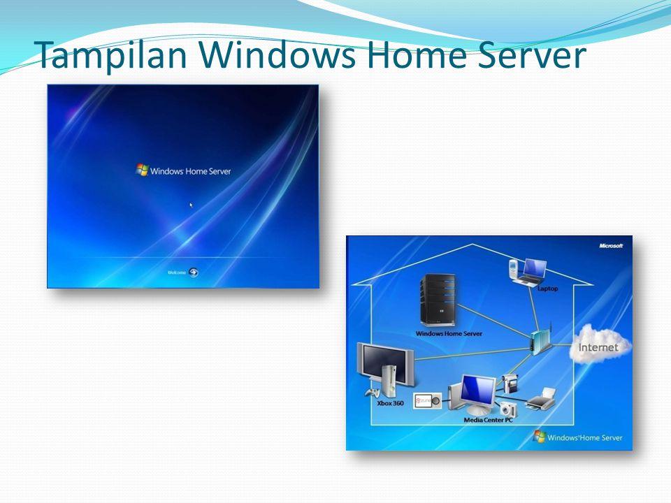 Tampilan Windows Home Server