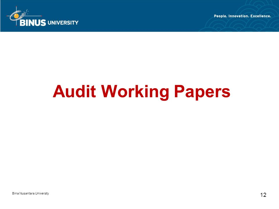 Bina Nusantara University 12 Audit Working Papers