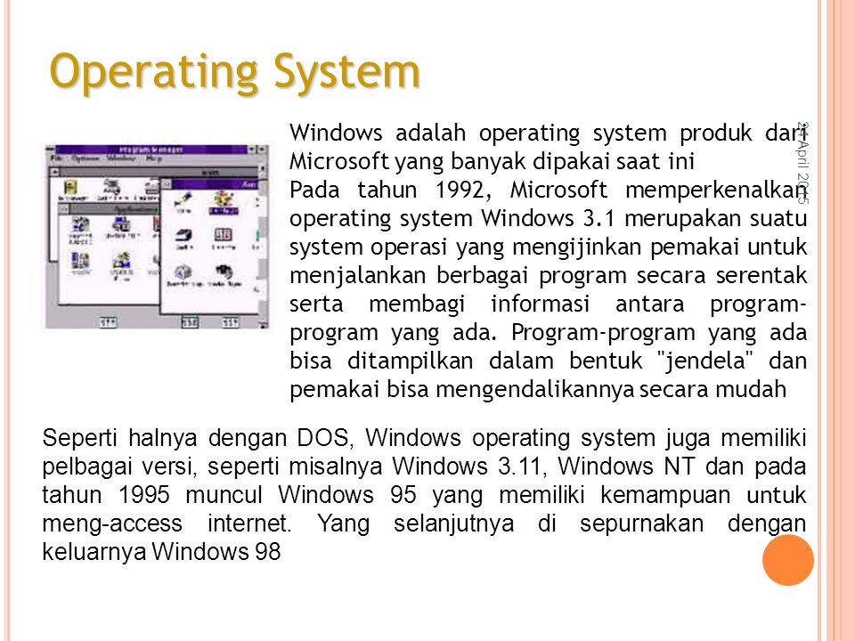 Windows adalah operating system produk dari Microsoft yang banyak dipakai saat ini Pada tahun 1992, Microsoft memperkenalkan operating system Windows 3.1 merupakan suatu system operasi yang mengijinkan pemakai untuk menjalankan berbagai program secara serentak serta membagi informasi antara program- program yang ada.