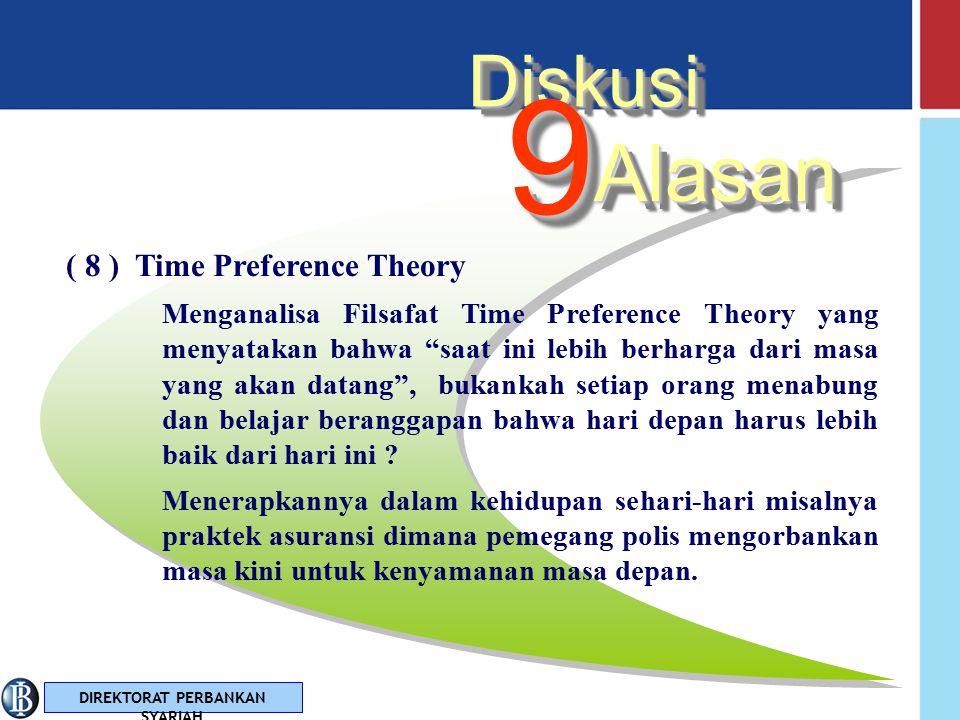 """DIREKTORAT PERBANKAN SYARIAH ( 7 ) Abstinence Standar apa yang digunakan untuk mengukur unsur """"Pengobatan"""" (dengan penundaan konsumsi) dari teori bung"""