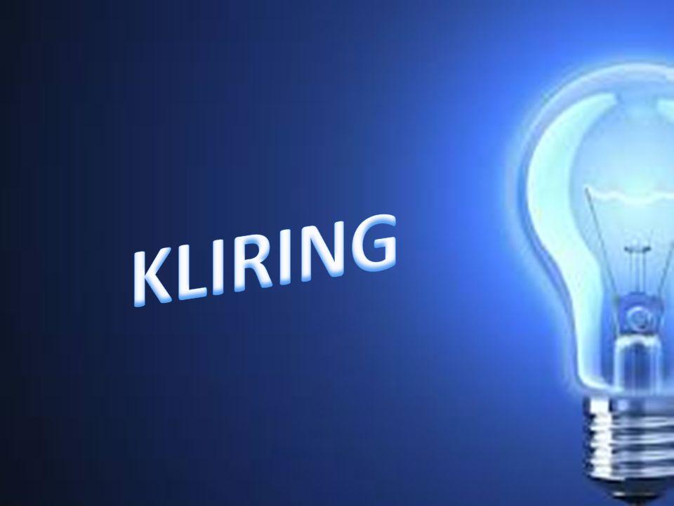 Pengertian Kliring Kliring adalah pertukaran data keuangan elektronik dan/atau warkat antar peserta kliring baik atas nama peserta maupun atas nama nasabah yang perhitungannya diselesaikan pada waktu tertentu