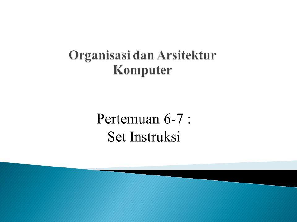  Operasi dari CPU ditentukan olehi nstruksi- instruksi yang dilaksanakan atau dijalankannya.