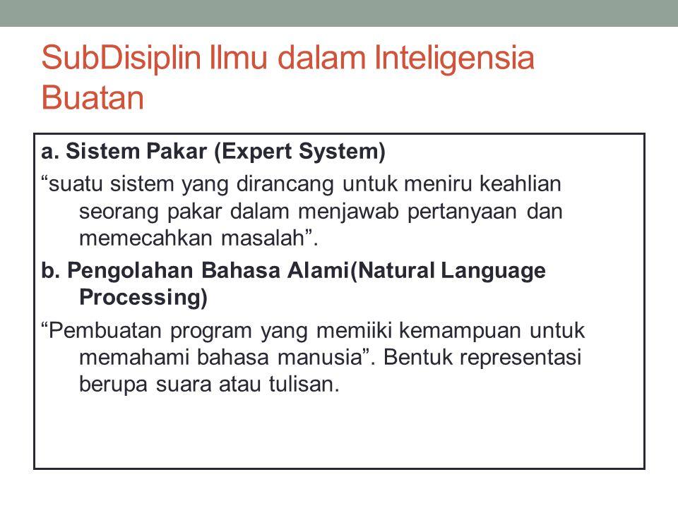 SubDisiplin Ilmu dalam Inteligensia Buatan a.