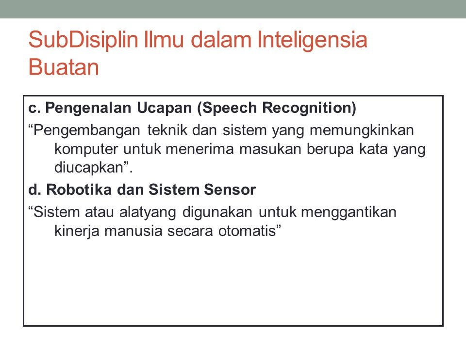 SubDisiplin Ilmu dalam Inteligensia Buatan c.