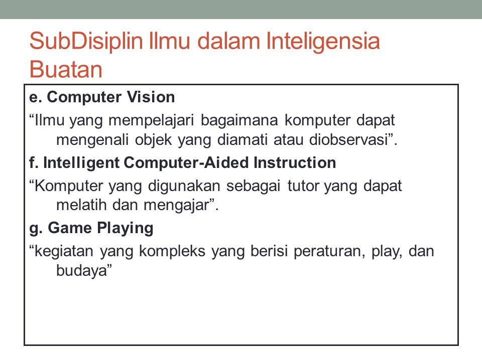 SubDisiplin Ilmu dalam Inteligensia Buatan e.