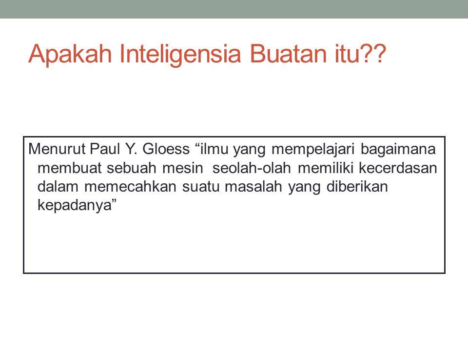 Apakah Inteligensia Buatan itu . Menurut Paul Y.
