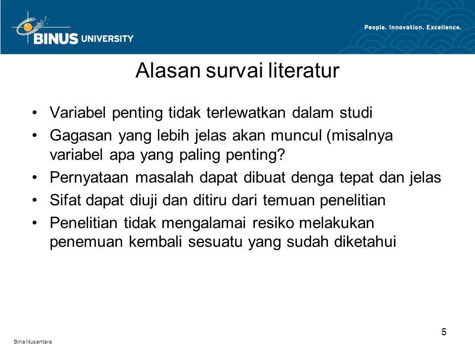 Bina Nusantara Variabel penting tidak terlewatkan dalam studi Gagasan yang lebih jelas akan muncul (misalnya variabel apa yang paling penting.