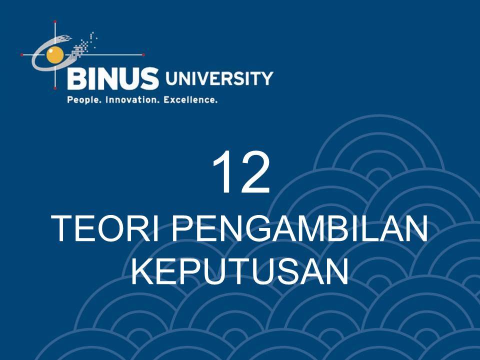 Bina Nusantara Contoh data untuk kreteria keputusan Diketahui terdapat 3 alternatif investasi yaitu SUN, Deposito dan Property.