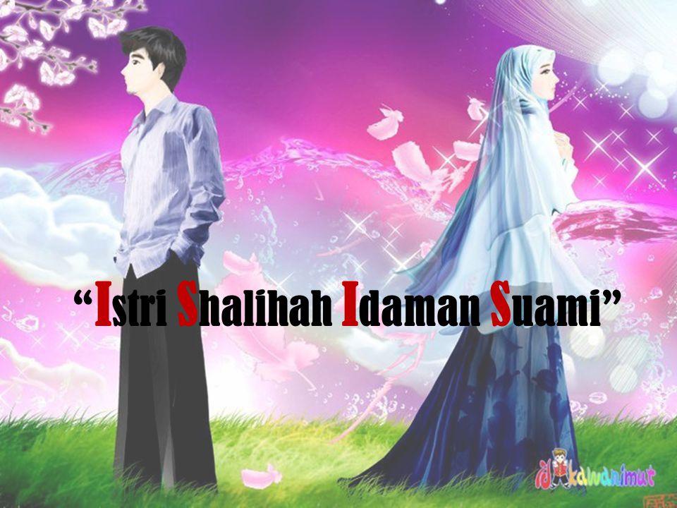 """"""" I stri S halihah I daman S uami"""""""