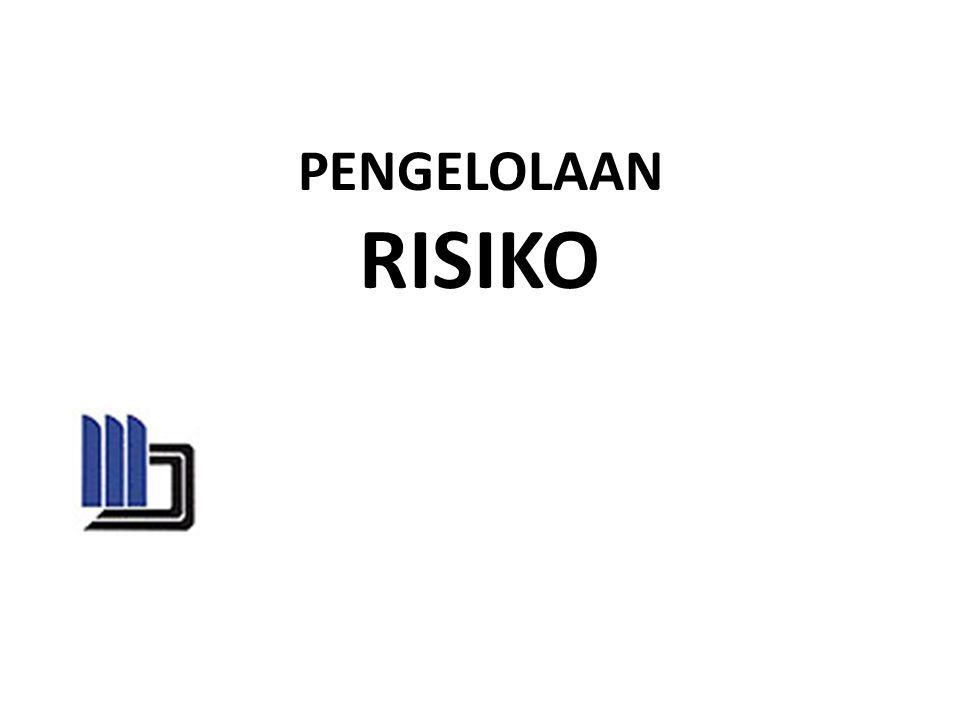 Pengertian Risiko Adalah ancaman atau kerentanan dari proses maupun aset (fisik dan informasi), dampak dari keduanya serta kemungkinan dari ancaman (kombinasi dari kemungkinan dan frekuensi kejadian) Adalah kemungkinan kerugian yang ditimbulkan dari sebuah tindakan.