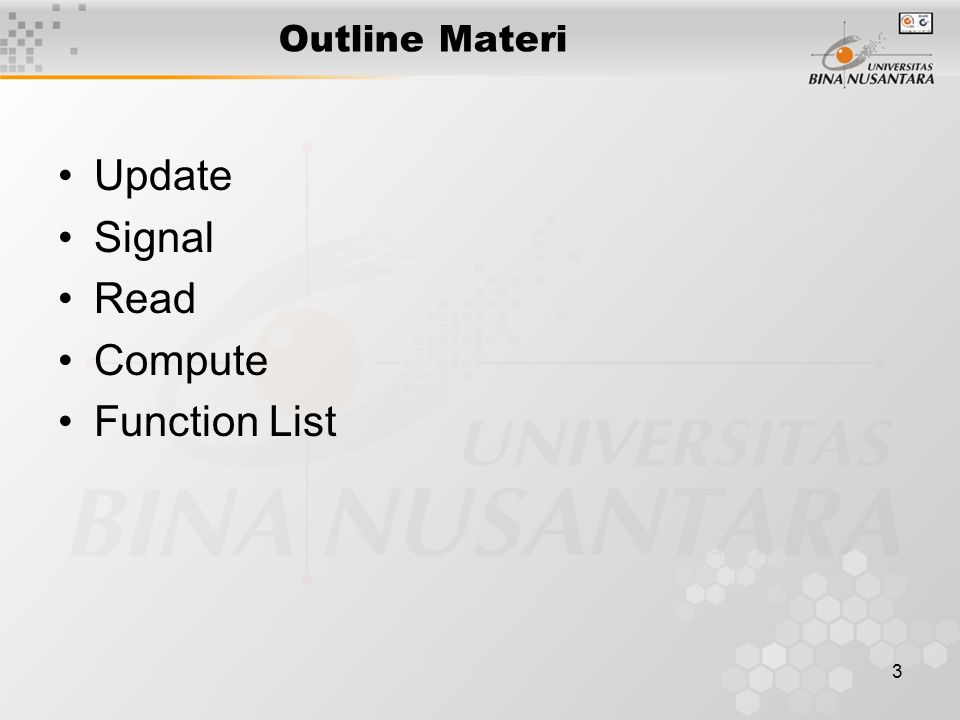 3 Outline Materi Update Signal Read Compute Function List