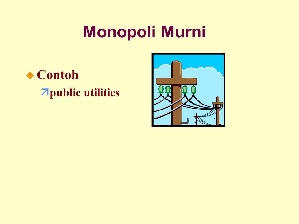 Monopoli Murni u Contoh äpublic utilities