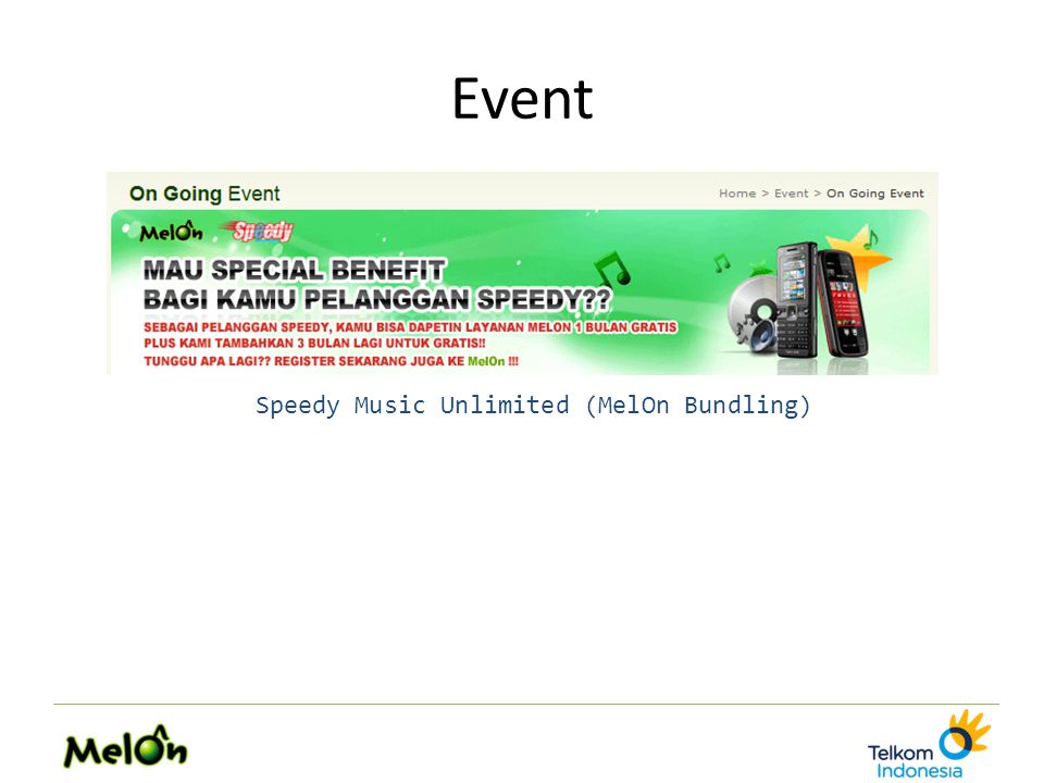 Event Speedy Music Unlimited (MelOn Bundling)