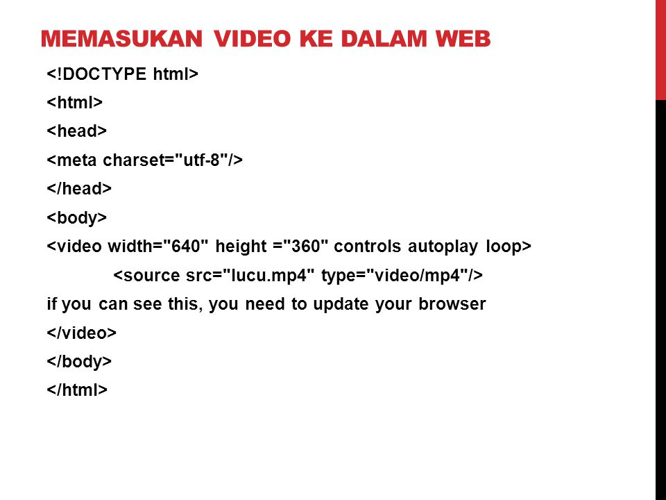 MEMASUKAN VIDEO KE DALAM WEB if you can see this, you need to update your browser