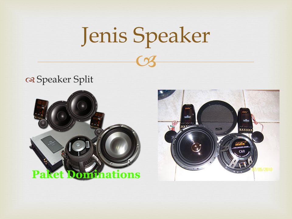   Speaker Split Jenis Speaker