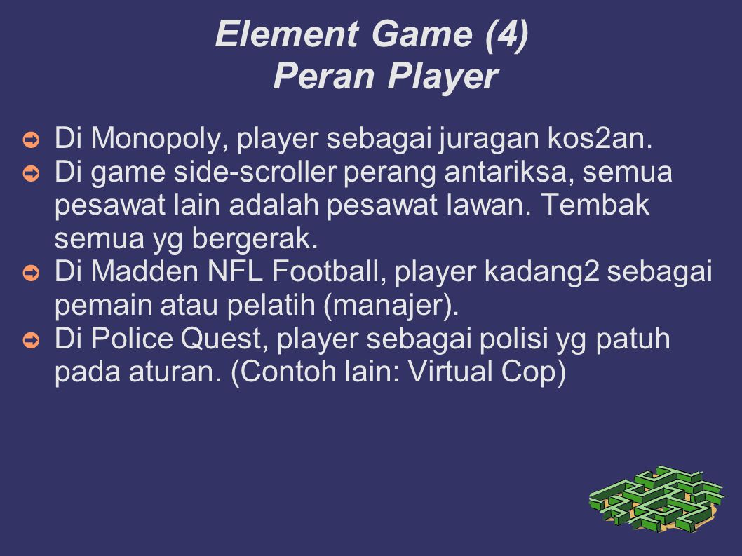 Element Game (4) Peran Player ➲ Di Monopoly, player sebagai juragan kos2an.