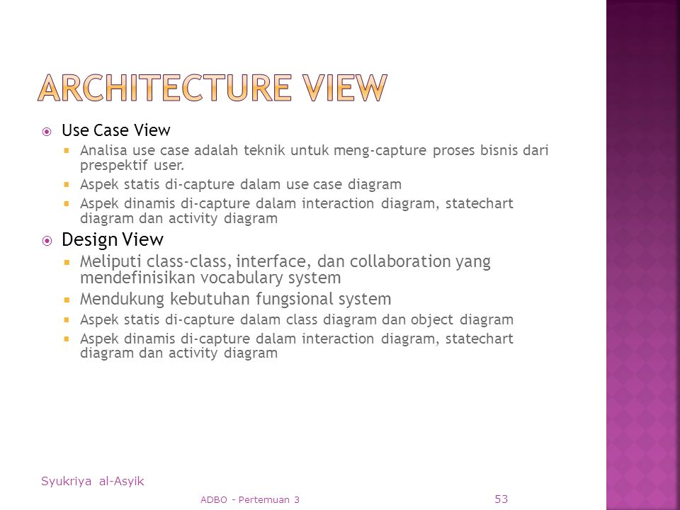  Use Case View  Analisa use case adalah teknik untuk meng-capture proses bisnis dari prespektif user.