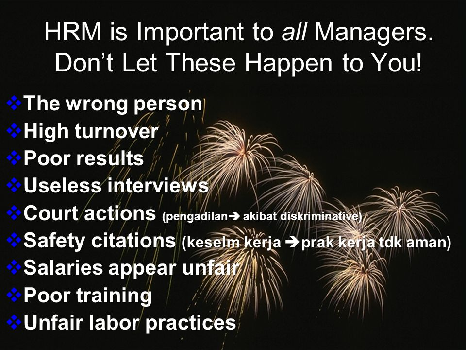 HRM is Important to all Managers.Don't Let These Happen to You.