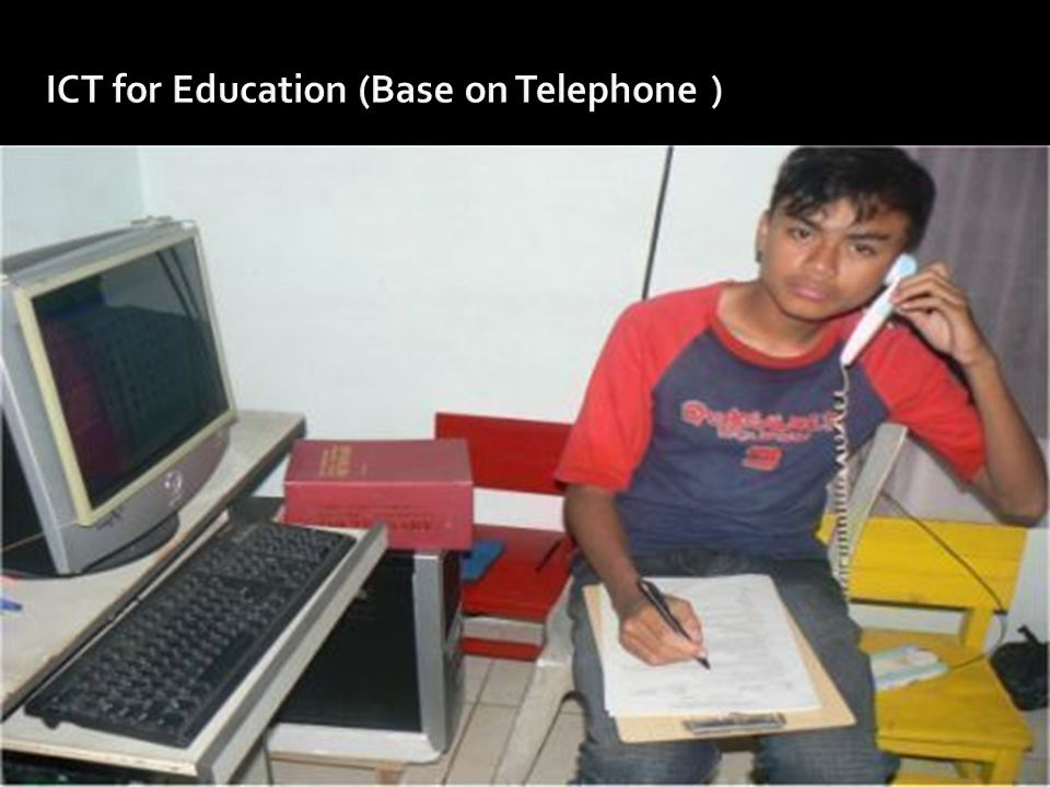 ICT for Education (Base on Telephone )