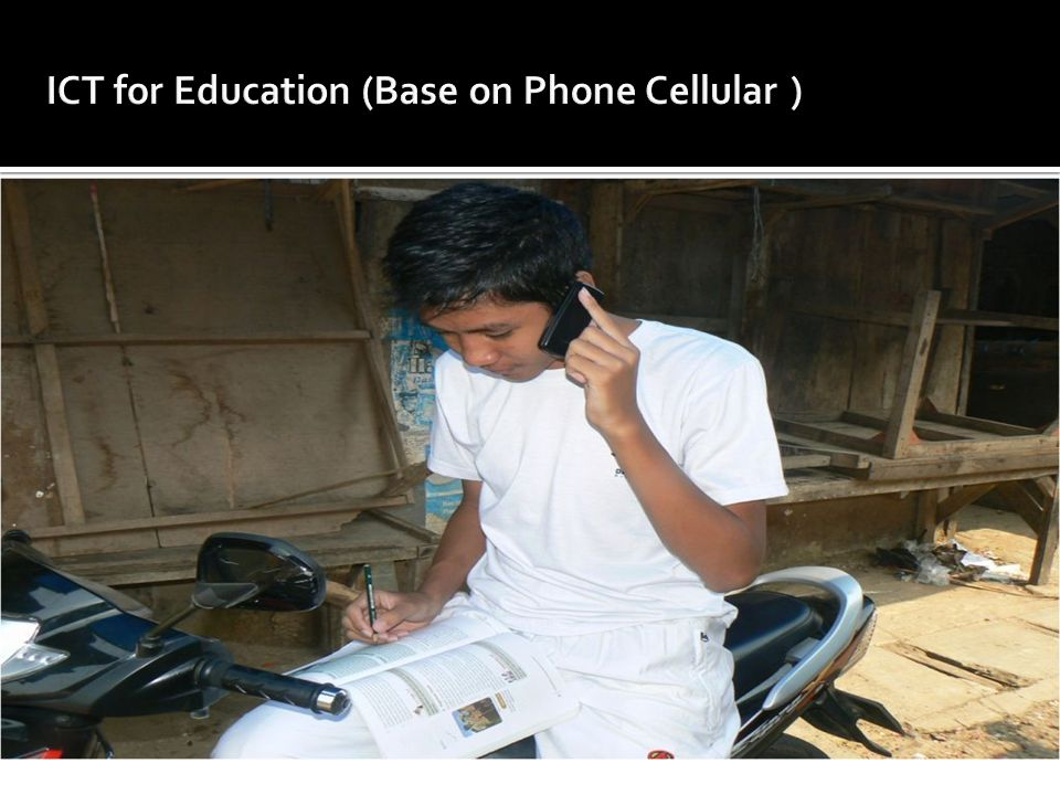 ICT for Education (Base on Phone Cellular )