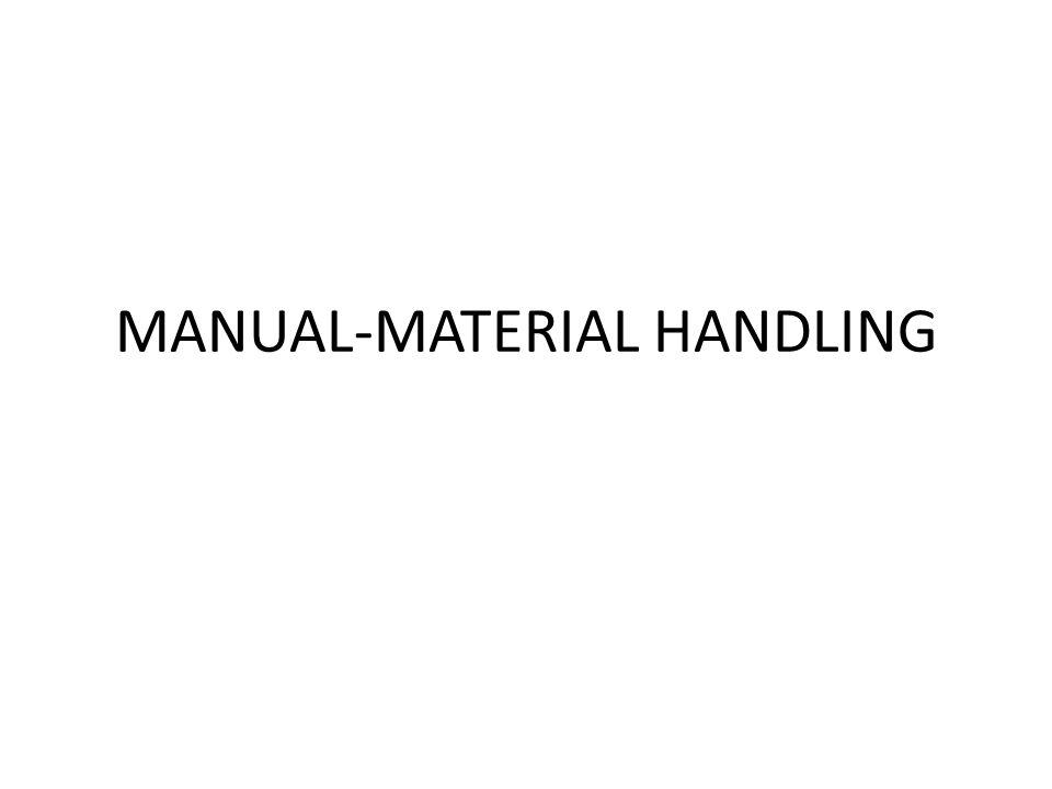 MANUAL-MATERIAL HANDLING
