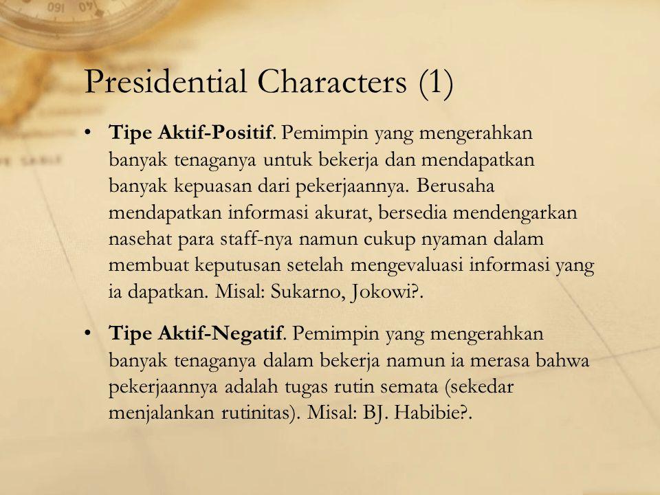 Presidential Characters (1) Tipe Aktif-Positif.