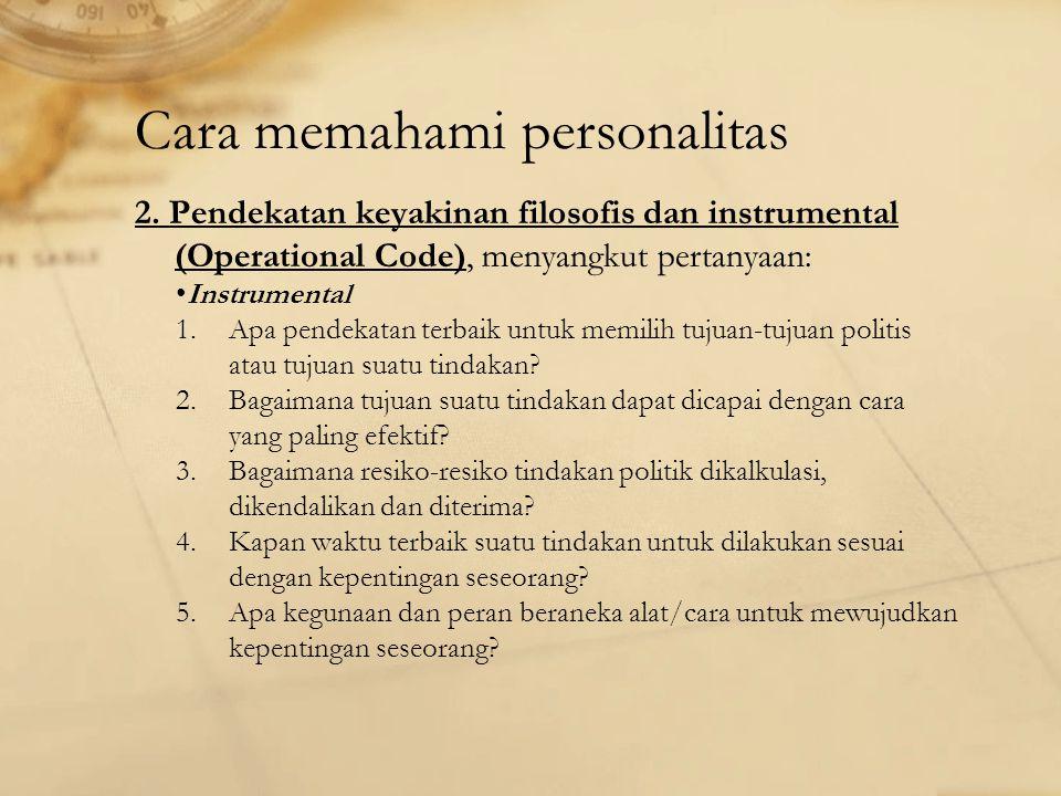 Cara memahami personalitas 2.