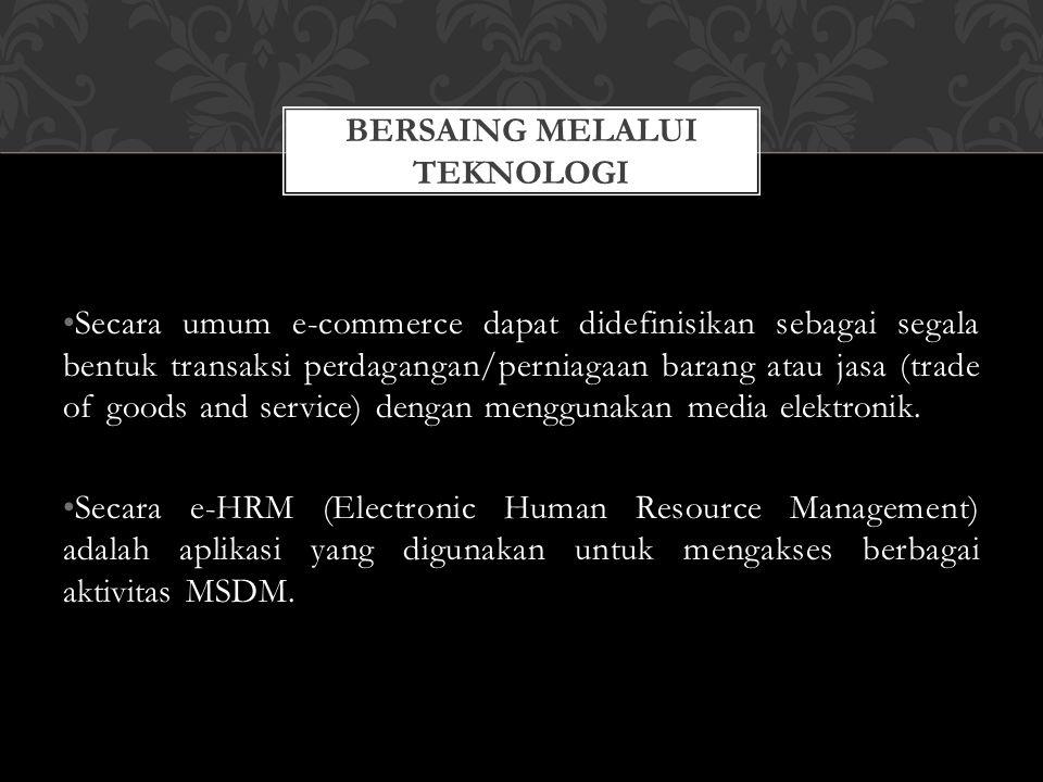 Secara umum e-commerce dapat didefinisikan sebagai segala bentuk transaksi perdagangan/perniagaan barang atau jasa (trade of goods and service) dengan