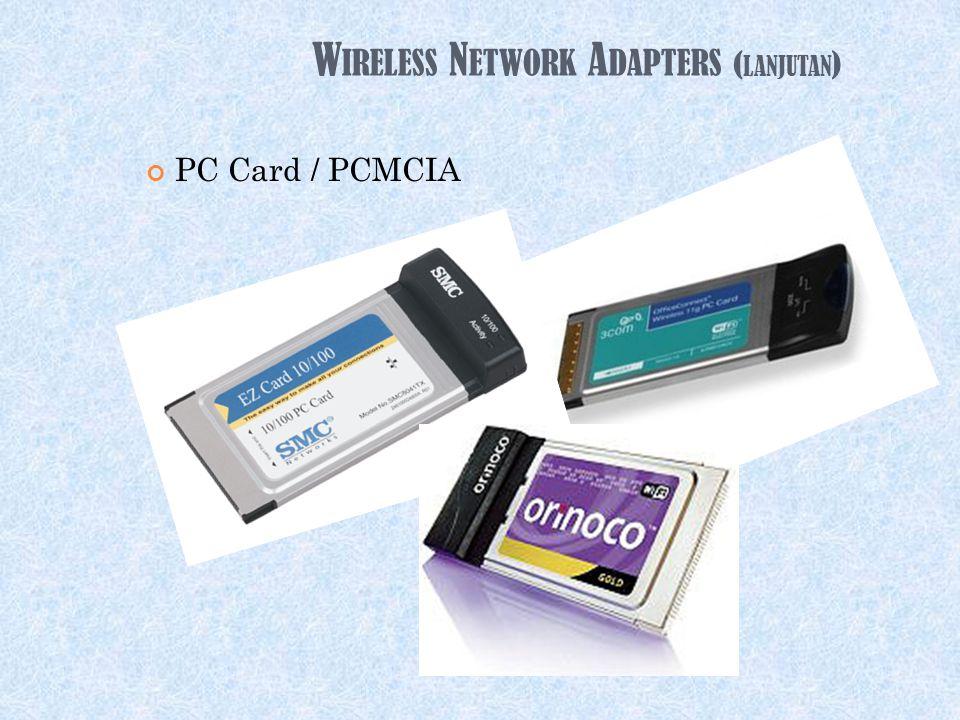 W IRELESS N ETWORK A DAPTERS  PCI USB
