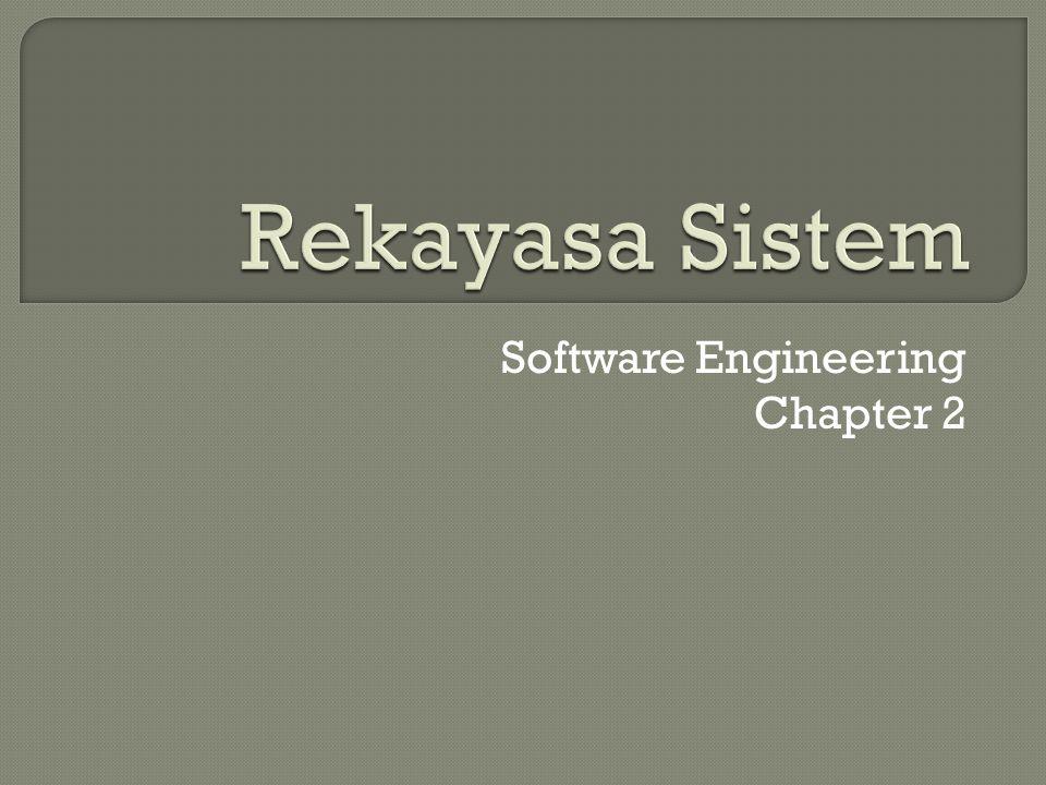 Mendefinisikan persyaratan sistem ditujukan untuk mencari persyaratan sistem secara menyeluruh.