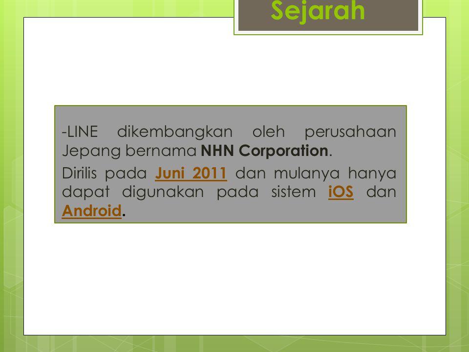LINE aplikasi pengirim pesan instan gratis yang dapat digunakan pada berbagai platform seperti smartphone, tablet, dan komputer.