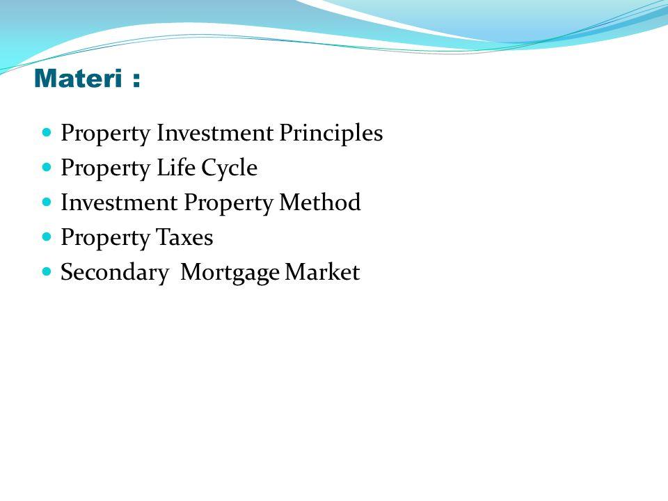 INVESTMENT PROPERTY METHOD CONTOH PERHITUNGAN IRR : Nilai investasi awal = Rp.