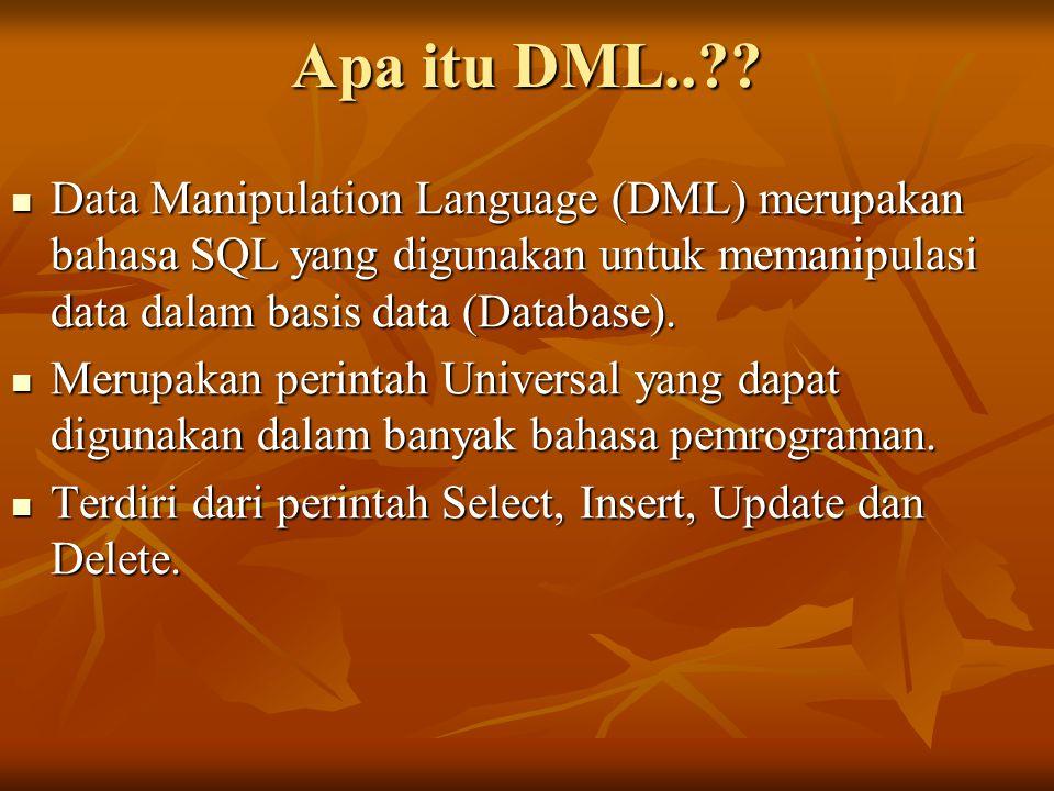 Apa itu DML..?.