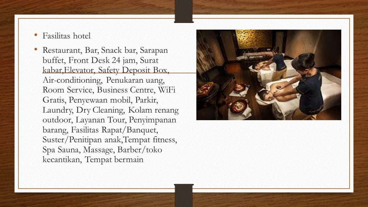 Fasilitas hotel Restaurant, Bar, Snack bar, Sarapan buffet, Front Desk 24 jam, Surat kabar,Elevator, Safety Deposit Box, Air-conditioning, Penukaran u