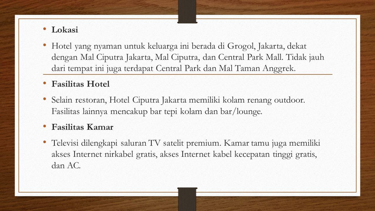 Lokasi Hotel yang nyaman untuk keluarga ini berada di Grogol, Jakarta, dekat dengan Mal Ciputra Jakarta, Mal Ciputra, dan Central Park Mall. Tidak jau