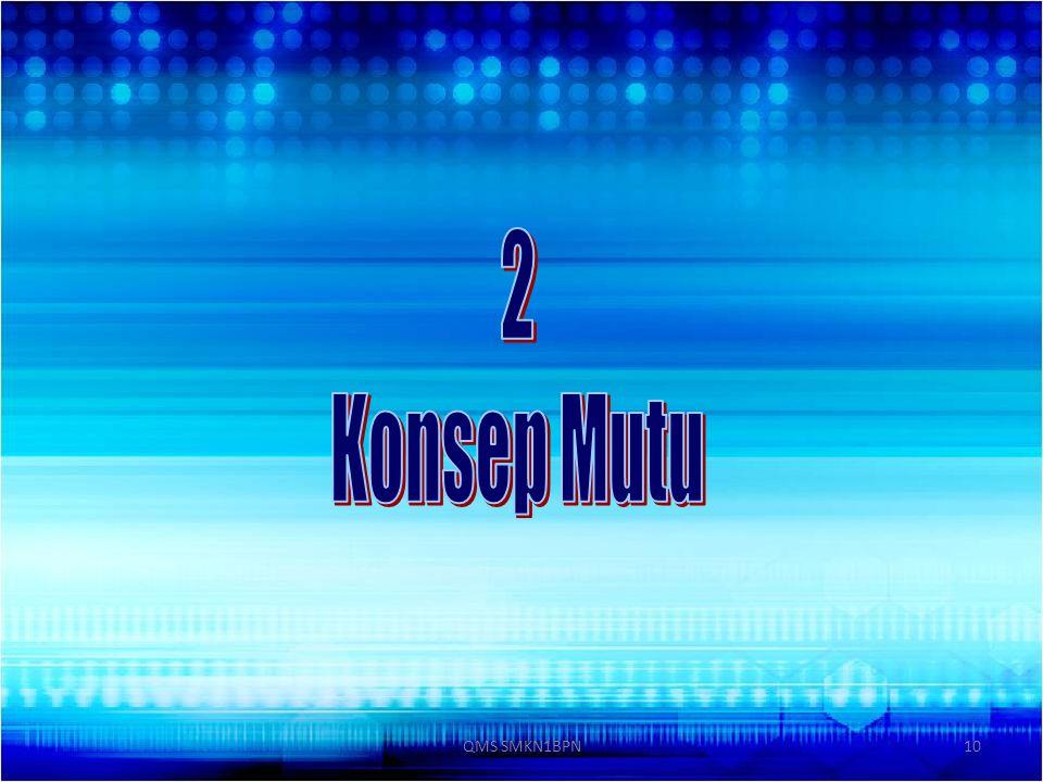 10QMS SMKN1BPN