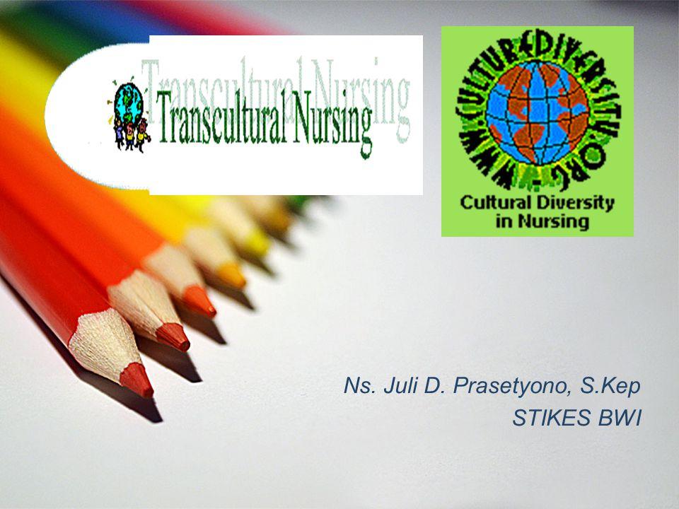 Ns. Juli D. Prasetyono, S.Kep STIKES BWI