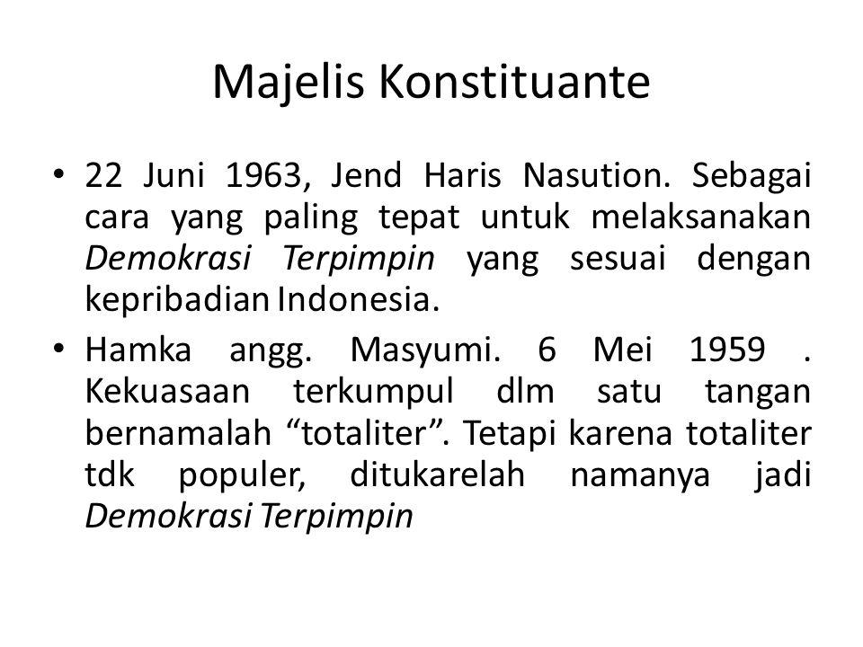 Majelis Konstituante 22 Juni 1963, Jend Haris Nasution.
