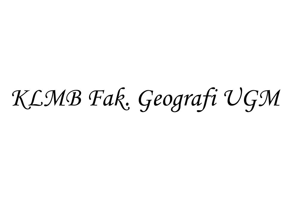 KLMB Fak. Geografi UGM