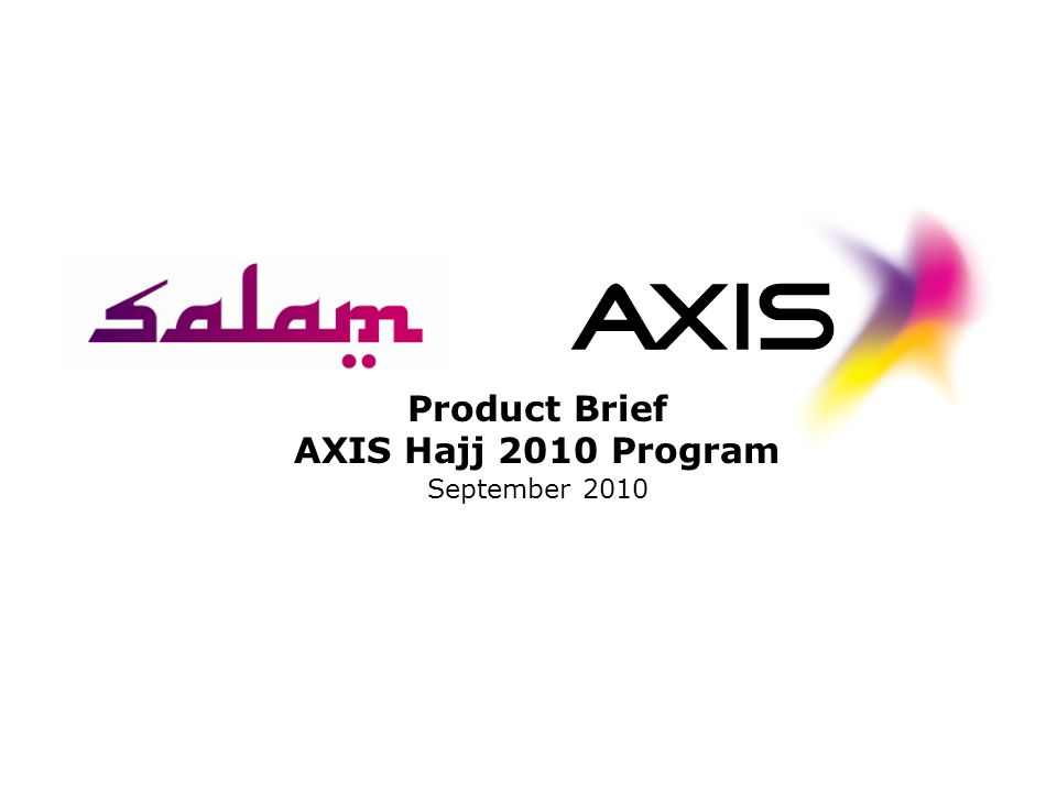 Product Brief AXIS Hajj 2010 Program September 2010