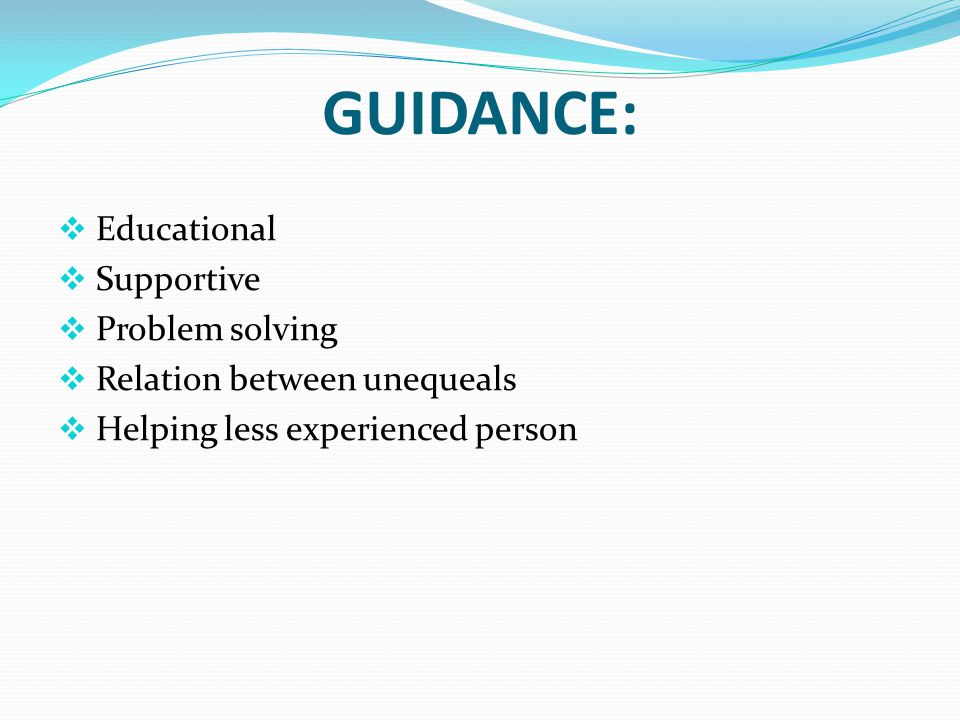 COUNSELING  educational  supportive  situasional &developmental  problem solving  emphasis on normal  focus on present