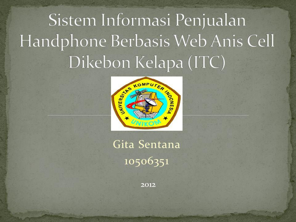 Gita Sentana 10506351 2012