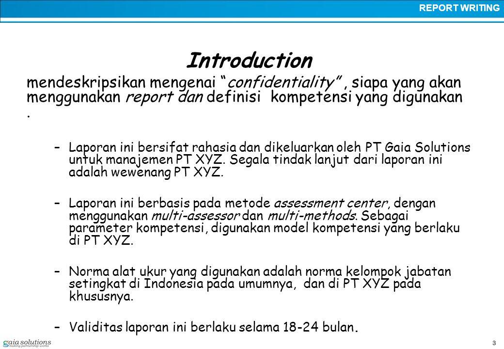 3 Introduction mendeskripsikan mengenai confidentiality , siapa yang akan menggunakan report dan definisi kompetensi yang digunakan.