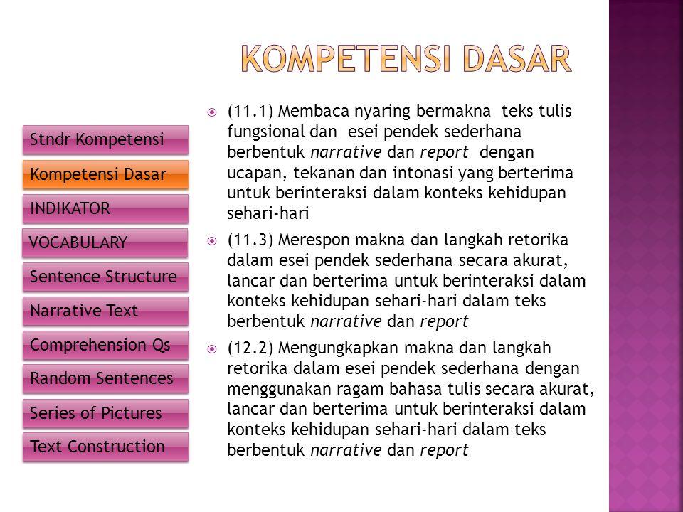  Mengidentifikasi kosakata tertentu dalam kalimat.