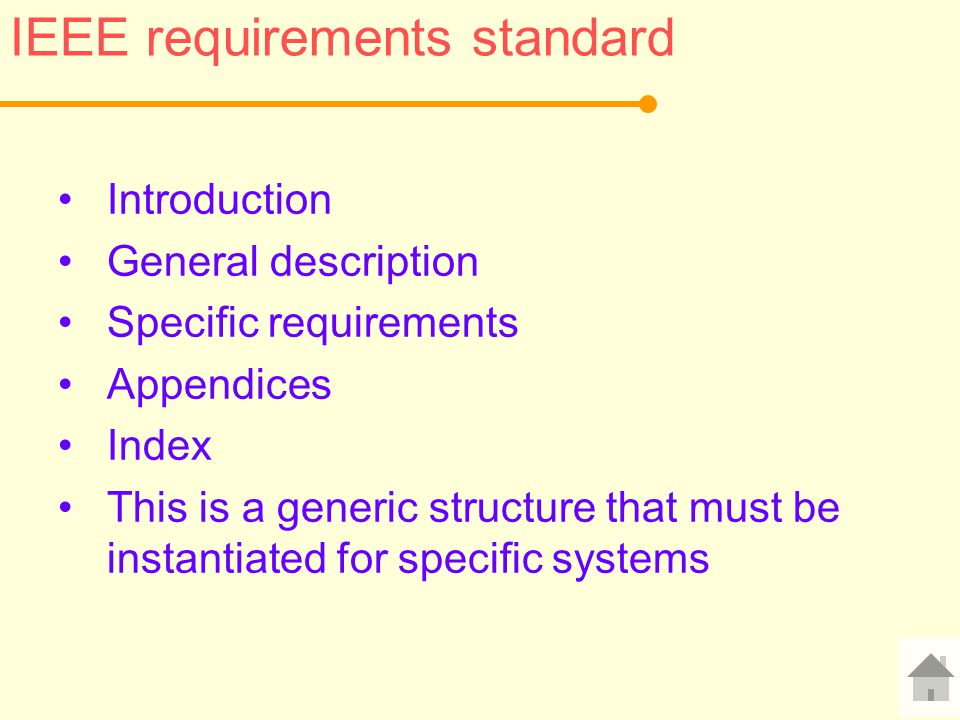 IEEE requirements standard Introduction General description Specific requirements Appendices Index This is a generic structure that must be instantiated for specific systems