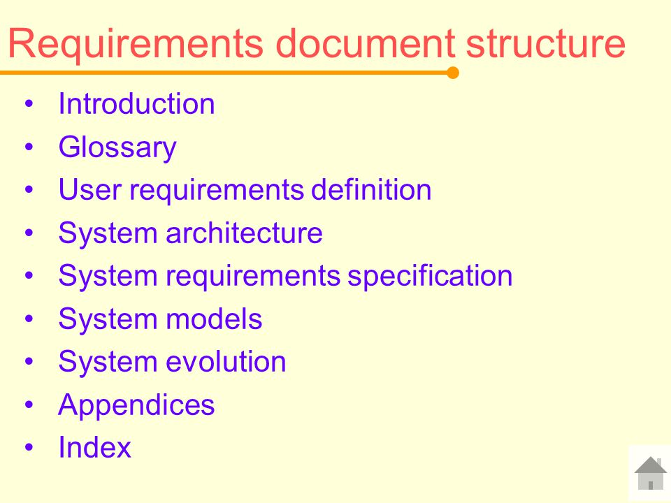 Requirements document structure Introduction Glossary User requirements definition System architecture System requirements specification System models