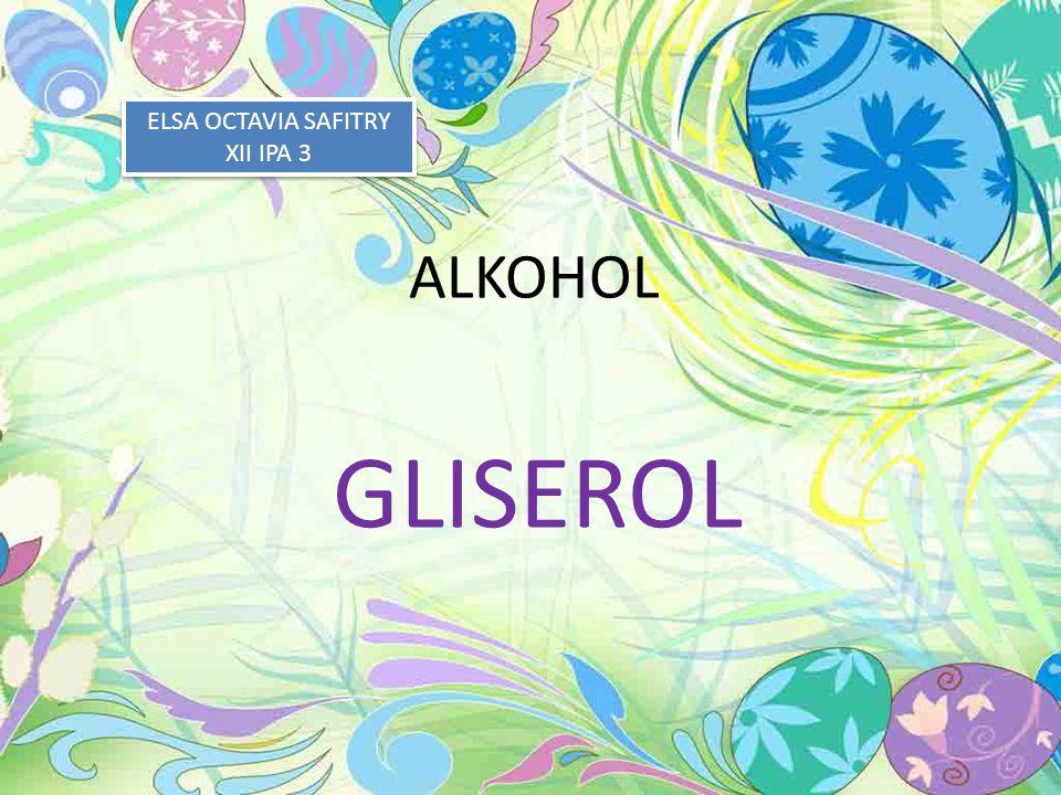 ALKOHOL GLISEROL ELSA OCTAVIA SAFITRY XII IPA 3 ELSA OCTAVIA SAFITRY XII IPA 3