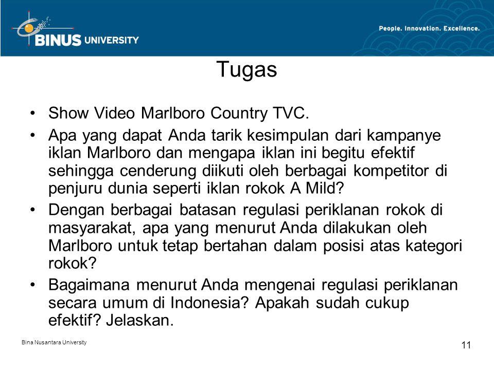 Bina Nusantara University 11 Tugas Show Video Marlboro Country TVC. Apa yang dapat Anda tarik kesimpulan dari kampanye iklan Marlboro dan mengapa ikla