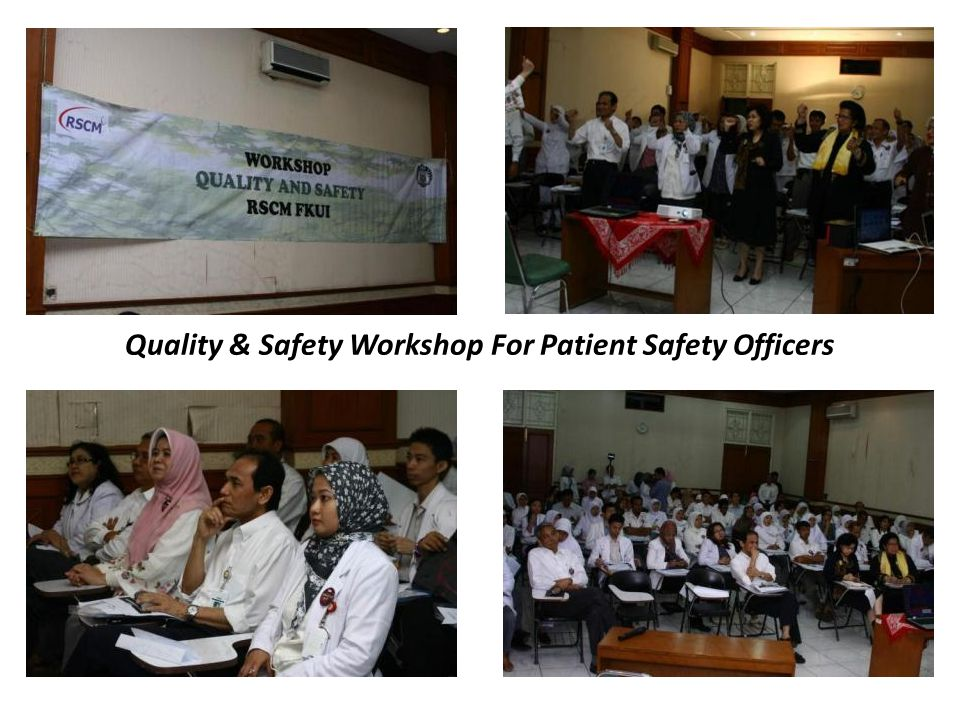 Quality & Safety Workshop For Patient Safety Officers